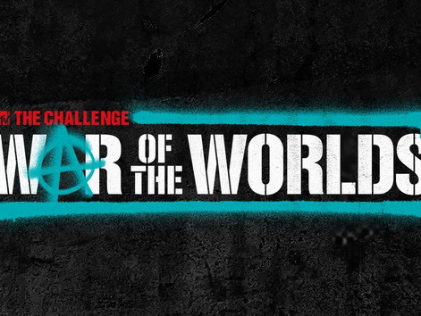 Multiple tracks confirmed in MTV's 'The Challenge: War Of The Worlds'
