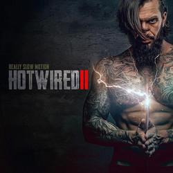 Hotwired II