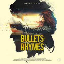 Bullets + Rhymes