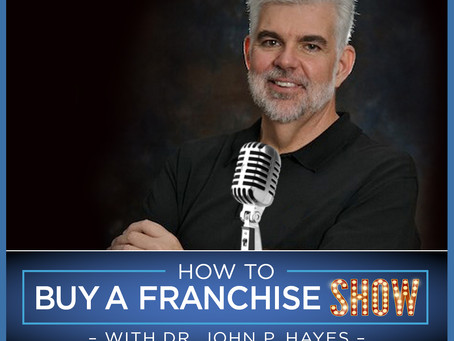"Want to know ""How To Buy A Franchise?"" We Have The Show For You!"