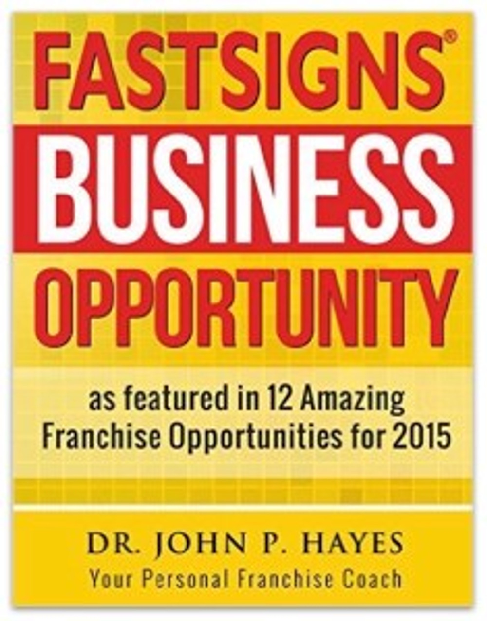 Fastsigns Business Opportunity