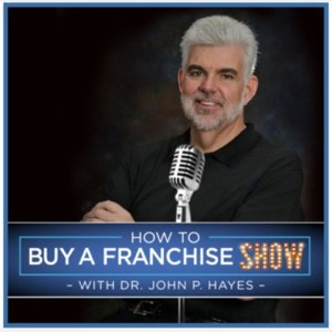 How To Buy A Franchise show podcast