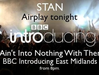 Stan - BBC Airplay Tonight!