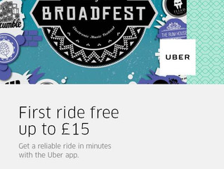 £15 FREE Uber with BroadFest!