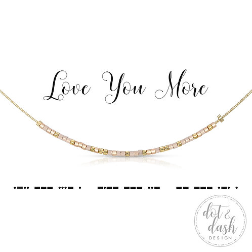 Love You More (Necklace)
