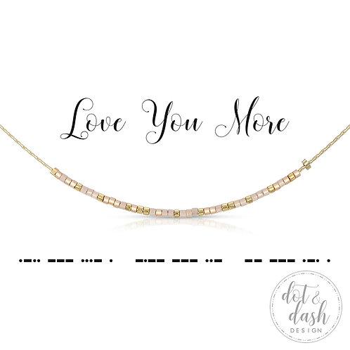 Love You More (Bracelet)