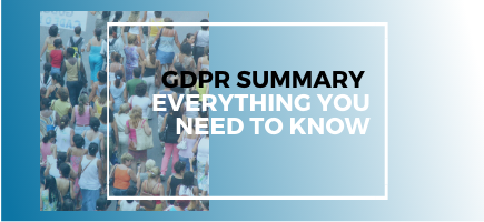 GDPR Summary: Everything You Need To Know