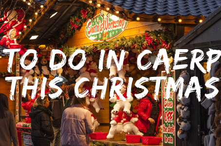 What to Do in Caerphilly This Christmas