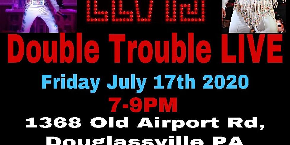 Double Trouble Live
