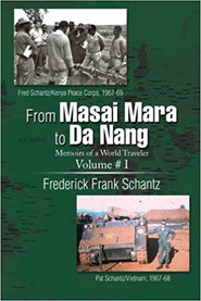 From Masai Mara to Da Nang: Memoirs of a World Traveler