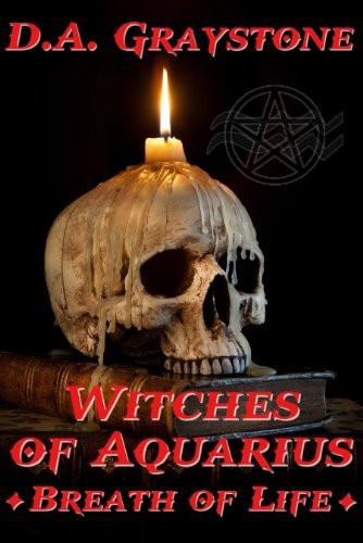 Witches of Aquarius, Breath of Life