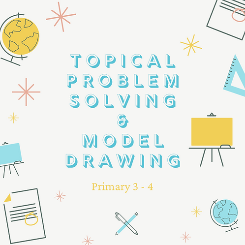 5-Day Topical Problem Solving & Model Drawing 11am - 1pm