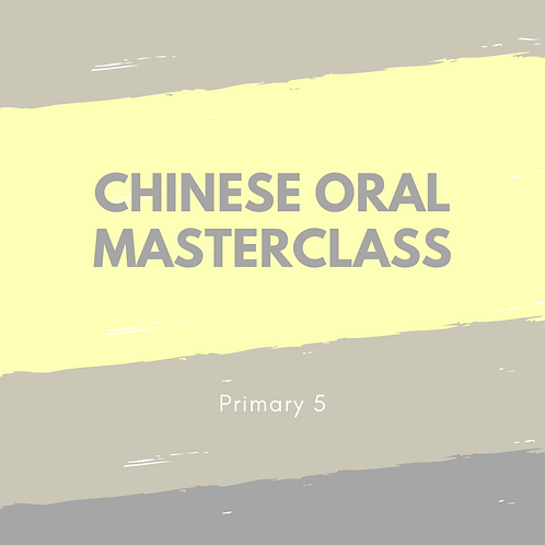 5-Day Chinese Oral Masterclass 3.30pm - 5pm
