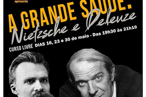 """RJ AULA AVULSA  """"A Grande Saúde: Nietzsche e Deleuze"""" (Com desconto)"""