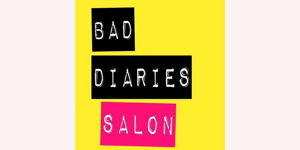 BAD DIARIES SALON