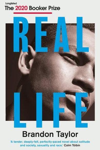 Real Life by Brandon Taylor