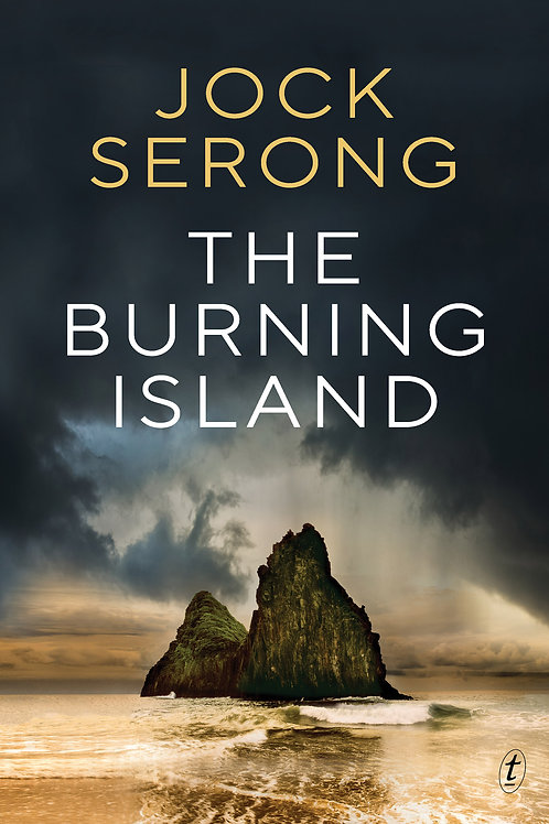 The Burning Island by Jock Serong
