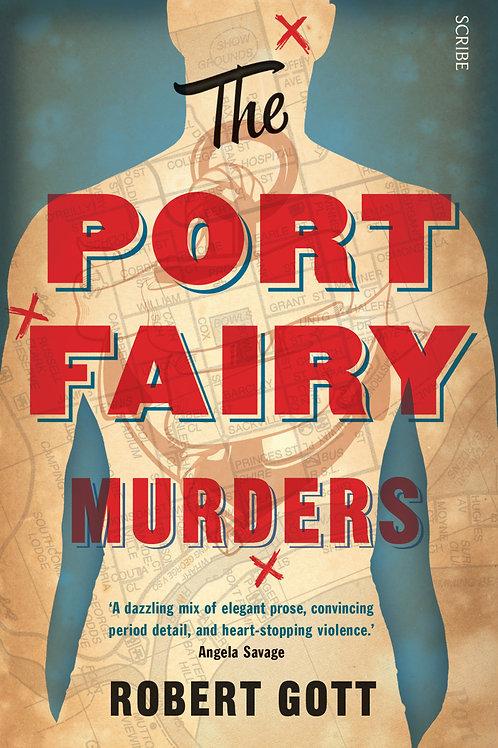 The Port Fairy Murders by Robert Gott