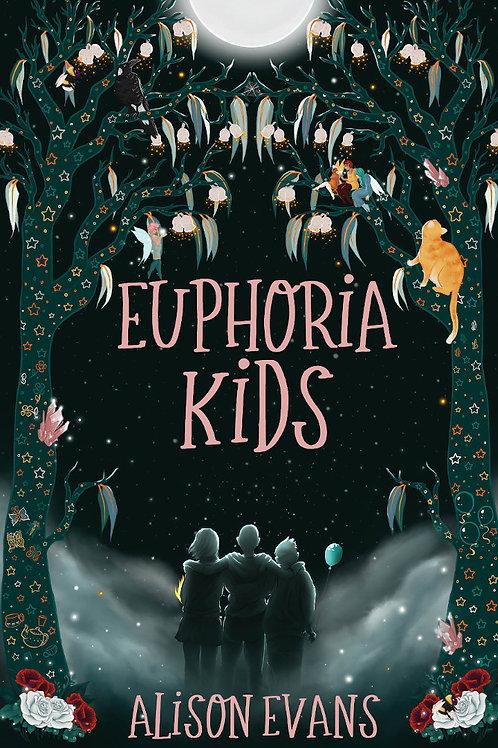 Euphoria Kids by Alison Evan