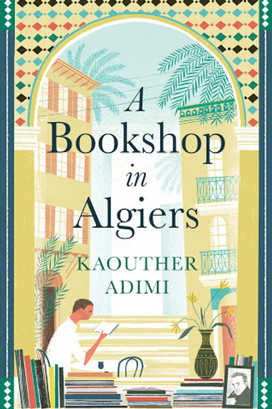 A Bookshop in Algiers by Kaouther Adimi