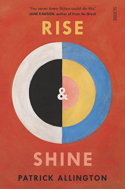 Rise & Shine by Patrick Allington