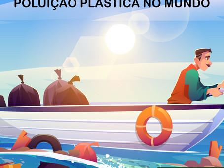 Poluição Plástica no Mundo
