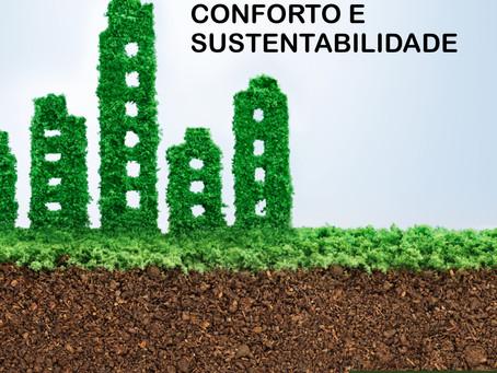 Um projeto com conforto e sustentabilidade