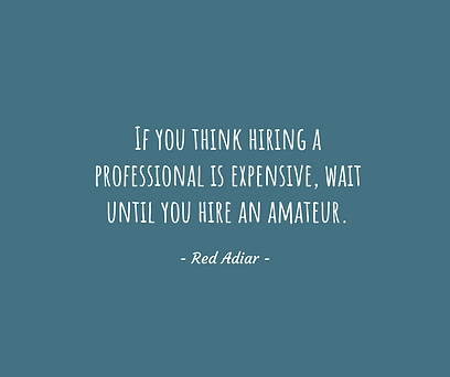 If you think hiring a professional is ex