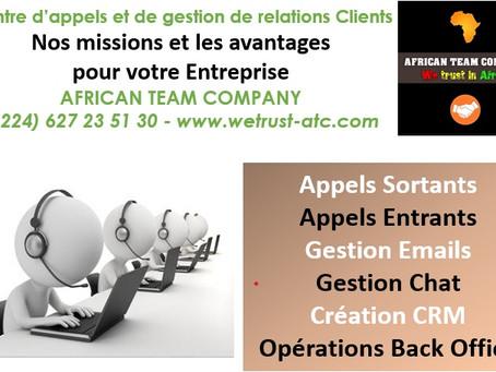 Le Centre de gestion de relations Clients AFRICAN TEAM COMPANY : Nos missions et vos avantages :