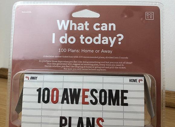 What can i do today? 100 Pläne für Zuhause oder Unterwegs