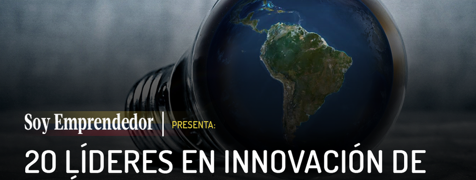 Soy Emprendedor - Top 20 Innovation Leaders in Latin America