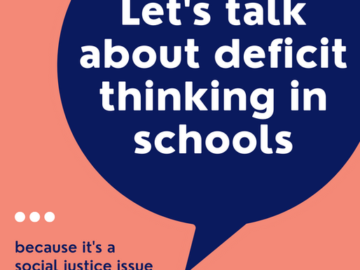 Deficit thinking in schools is a social justice issue. Here's why we need to do better.