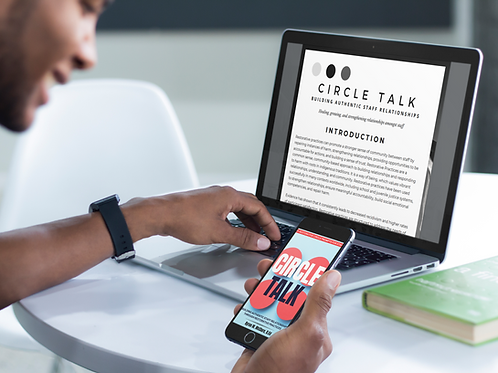 Circle Talk - Building Authentic Staff Relationships [INSTANT DOWNLOAD]