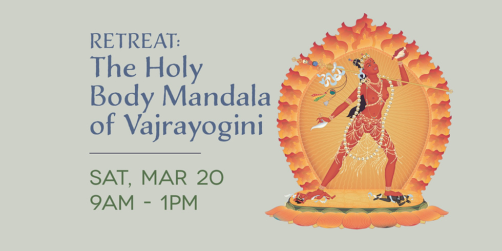 • Retreat: The Holy Body Mandala of Vajrayogini