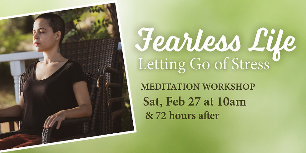• Fearless Life: Letting Go of Stress