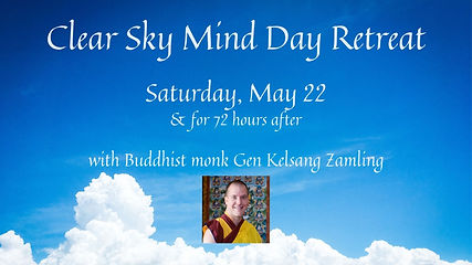 • Clear Sky Mind Day Retreat