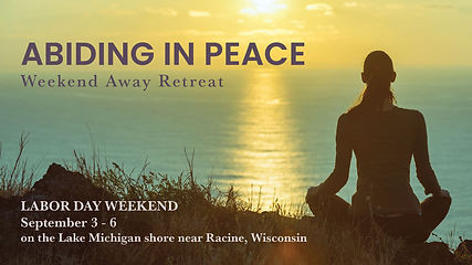 Abiding in Peace: Weekend Away Retreat