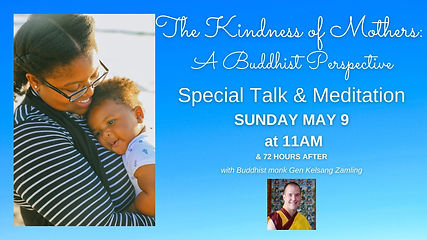 • The Kindness of Mothers: A Buddhist Perspective