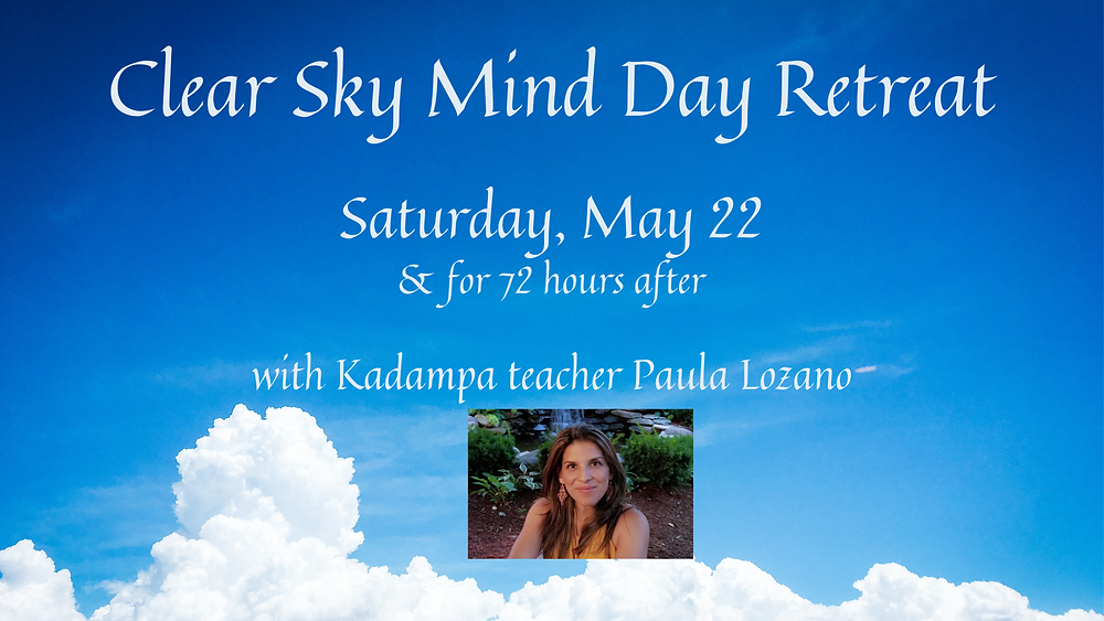 May 22: Clear Sky Mind Day Retreat