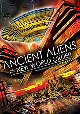 Ancient Aliens - a new world order.jpg