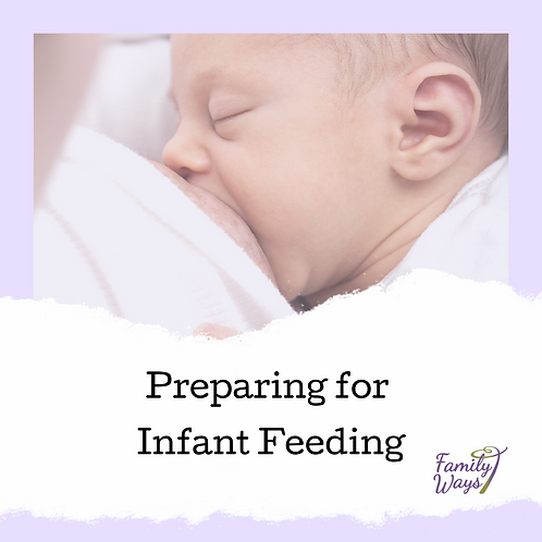 Preparing for Infant Feeding