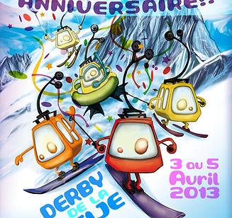 Affiche Derby Meije 2013 pour ls 25 ans du Derby de la Meije, les télécabines mythiques de la grave la Meije, sont en train de glisser, une télécabine roge fait du ski, une télécabine orange fait du snowboard, une télécabine jaune fait du télémark, une télécabine jaune fait de la bouée avec des palmes masques et tuba, et une dernière télécabine jaune fait du speed riding. Derrière elles l'Aiguille de la Meije est là pour célébrer les 25 ans du Derby.