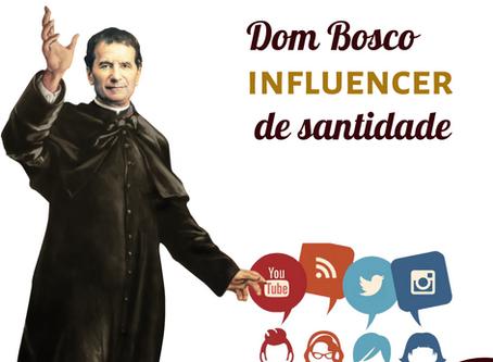 Dom Bosco influencer de santidade