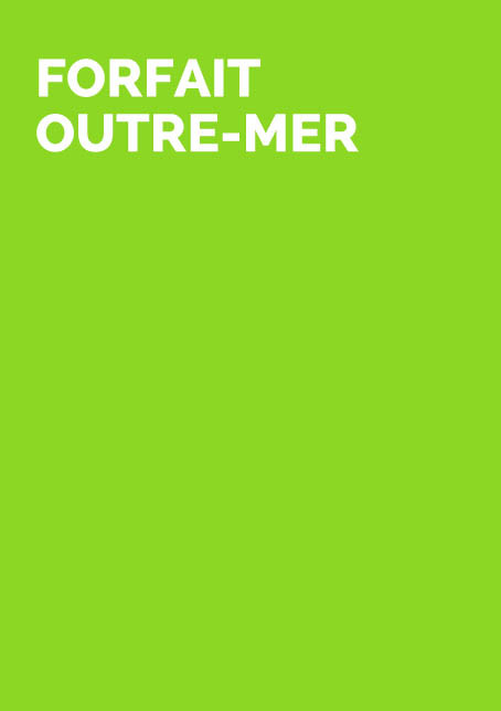 FORFAIT OUTRE-MER