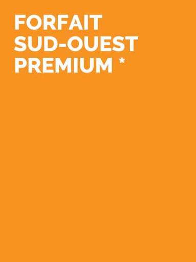FORFAIT SUD-OUEST PREMIUM
