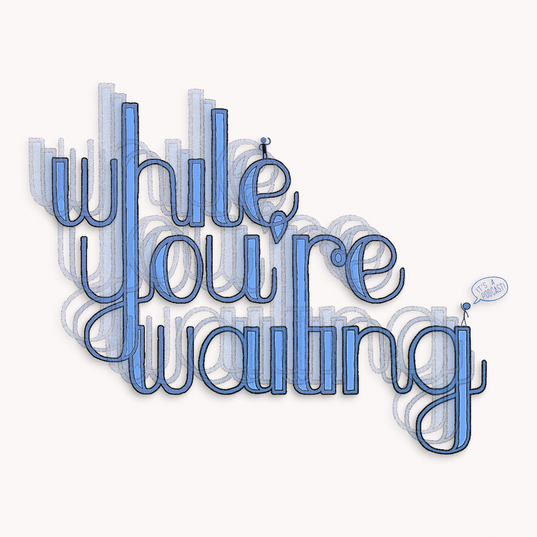 """While You're Waiting"" Podcast Logo"