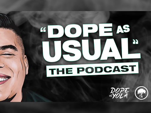 """""""DOPE AS USUAL"""" Podcast"""