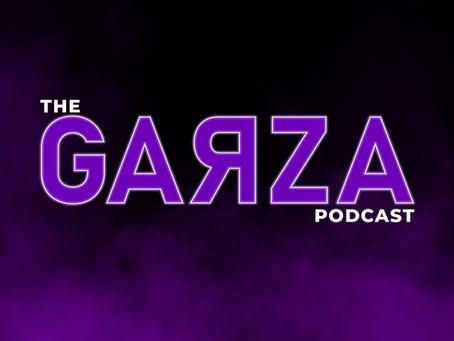 The Garza Podcast