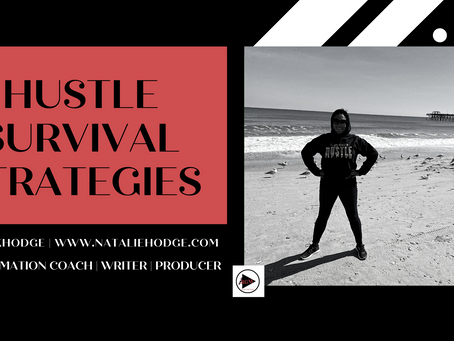 Hustle Survival Strategies