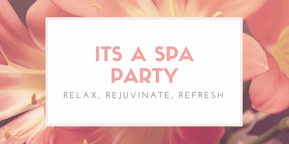 First Friday Spa Party